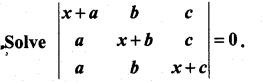 Samacheer Kalvi 11th Maths Solutions Chapter 7 Matrices and Determinants Ex 7.3 6
