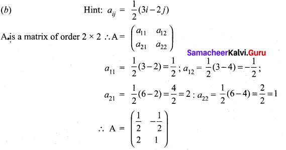 Samacheer Kalvi 11th Maths Solutions Chapter 7 Matrices and Determinants Ex 7.5 2