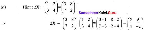Samacheer Kalvi 11th Maths Solutions Chapter 7 Matrices and Determinants Ex 7.5 4