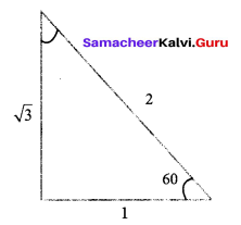 Samacheer Kalvi 9th Maths Chapter 6 Trigonometry Ex 6.2 1