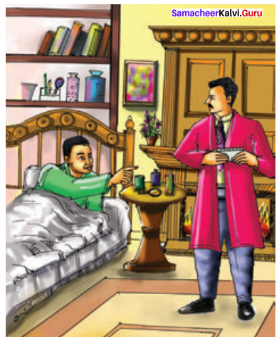 Samacheer Kalvi 10th English Solutions Prose Chapter 7 The Dying Detective 12