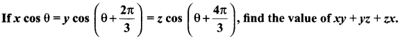 Samacheer Kalvi 11th Maths Solutions Chapter 3 Trigonometry Ex 3.4 67