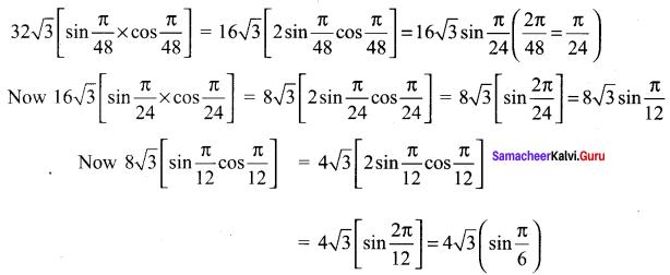 Samacheer Kalvi 11th Maths Solutions Chapter 3 Trigonometry Ex 3.5 32