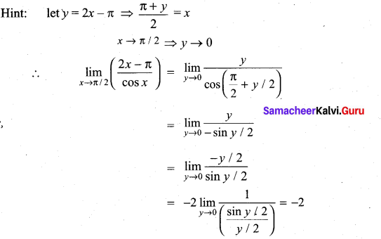 Samacheer Kalvi 11th Maths Solutions Chapter 9 Limits and Continuity Ex 9.6 4