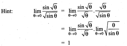 Samacheer Kalvi 11th Maths Solutions Chapter 9 Limits and Continuity Ex 9.6 8