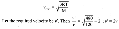 Samacheer Kalvi 11th Physics Solutions Chapter 9 Kinetic Theory of Gases 83