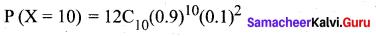 Samacheer Kalvi 12th Maths Solutions Chapter 11 Probability Distributions Ex 11.5 13