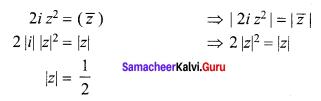 Samacheer Kalvi 12th Maths Solutions Chapter 2 Complex Numbers Ex 2.9 Q6