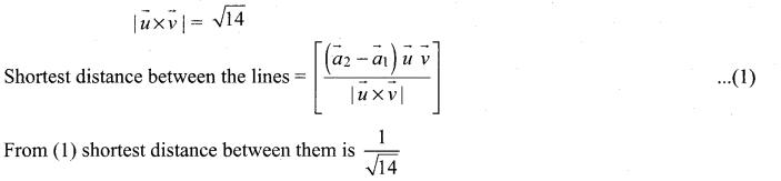 Samacheer Kalvi 12th Maths Solutions Chapter 6 Applications of Vector Algebra Ex 6.5 19