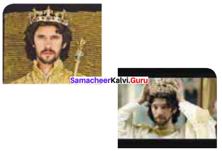 Samacheer Kalvi 11th English Solutions Poem Chapter 6 The Hollow Crown (from Richard II)