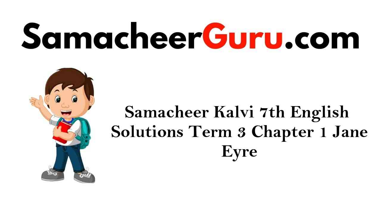 Samacheer Kalvi 7th English Solutions Term 3 Poem Chapter 1 Sea Fever