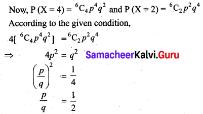 Samacheer Kalvi 12th Business Maths Solutions Chapter 7 Probability Distributions Additional Problems III Q1