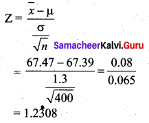 Samacheer Kalvi 12th Business Maths Solutions Chapter 8 Sampling Techniques and Statistical Inference Ex 8.2 Q15