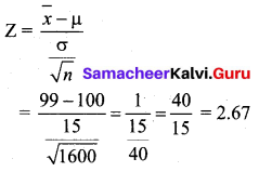 Samacheer Kalvi 12th Business Maths Solutions Chapter 8 Sampling Techniques and Statistical Inference Miscellaneous Problems Q7