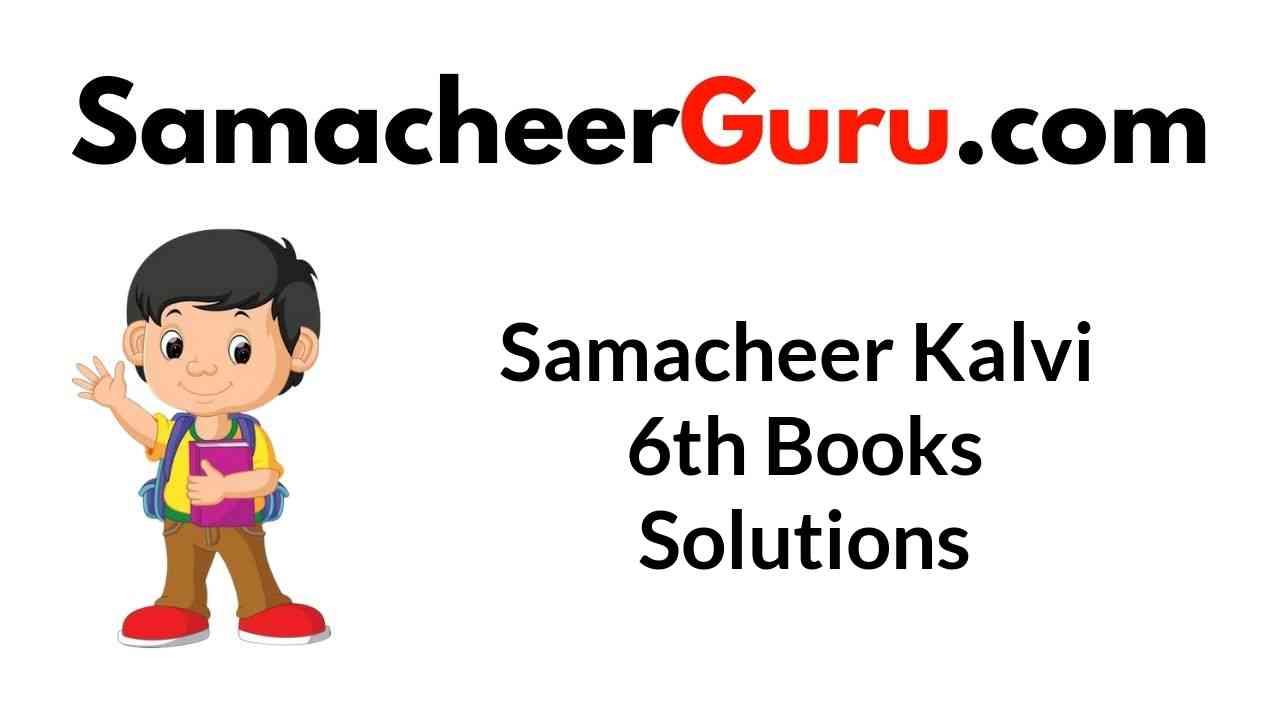 Samacheer Kalvi 6th Books Solutions Guide