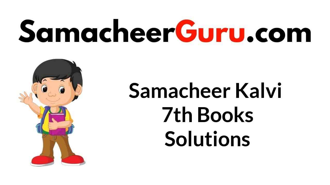 Samacheer Kalvi 7th Books Solutions Guide