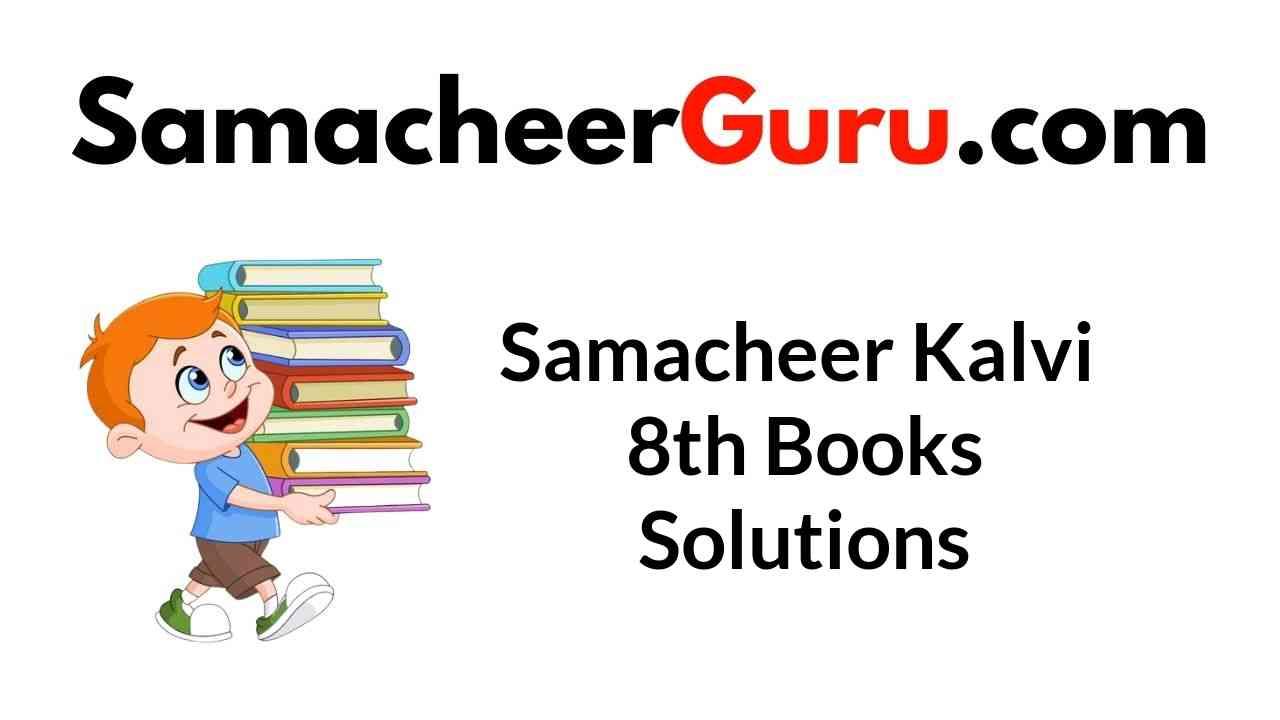 Samacheer Kalvi 8th Books Solutions Guide