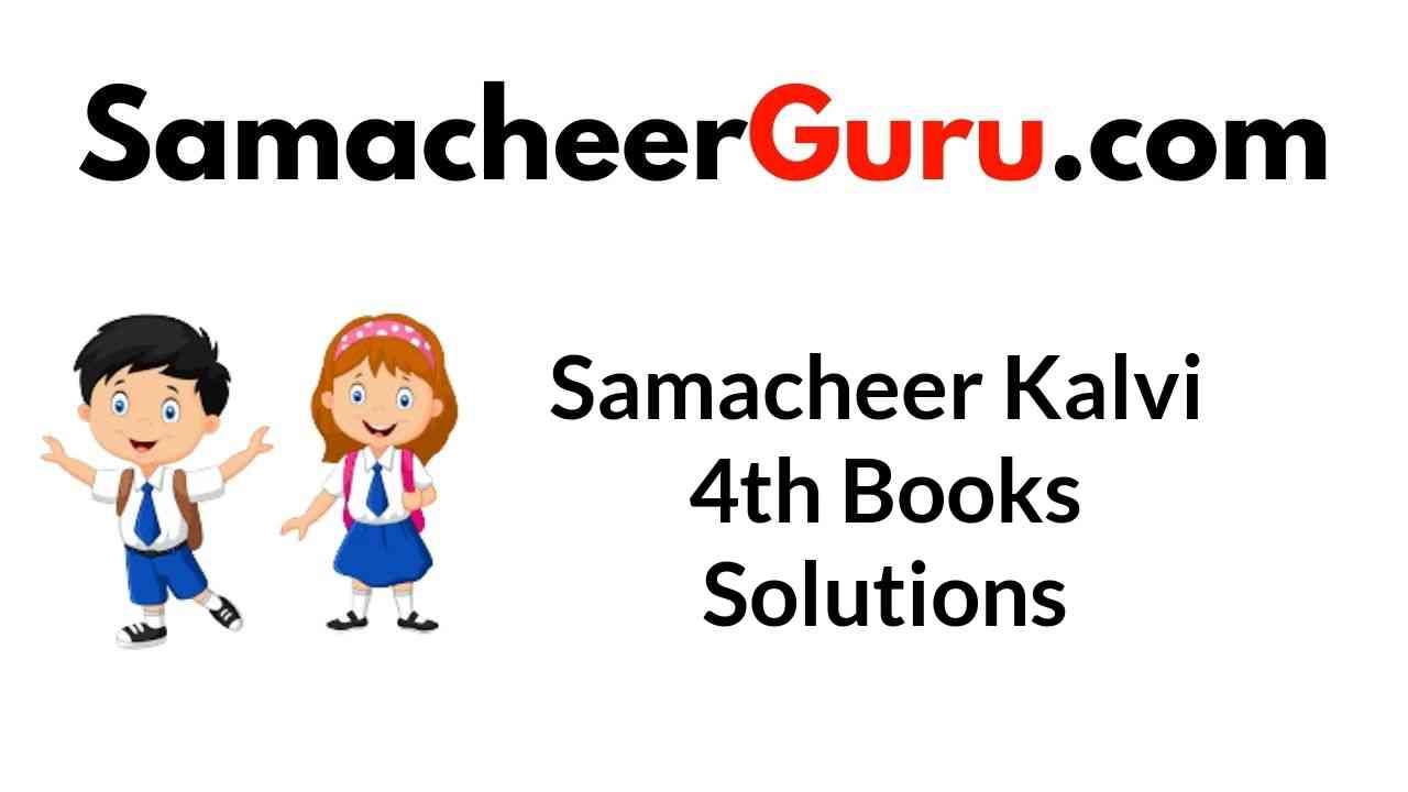 Samacheer Kalvi 4th Books Solutions Guide