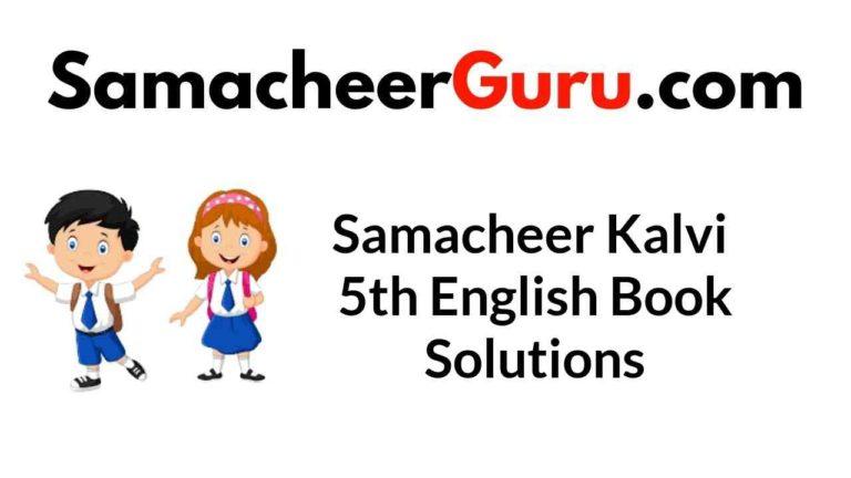 Samacheer Kalvi 5th Tamil Book Answers Solutions Guide