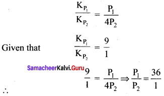 Samacheer Kalvi 11th Chemistry Solutions Chapter 8 Physical and Chemical Equilibrium-128