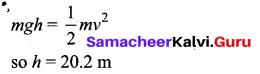Samacheer Kalvi 11th Physics Solutions Chapter 4 Work, Energy and Power 132
