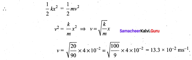 Samacheer Kalvi 11th Physics Solutions Chapter 4 Work, Energy and Power 90