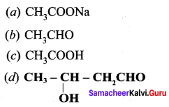 Samacheer Kalvi 12th Chemistry Solutions Chapter 12 Carbonyl Compounds and Carboxylic Acids-191