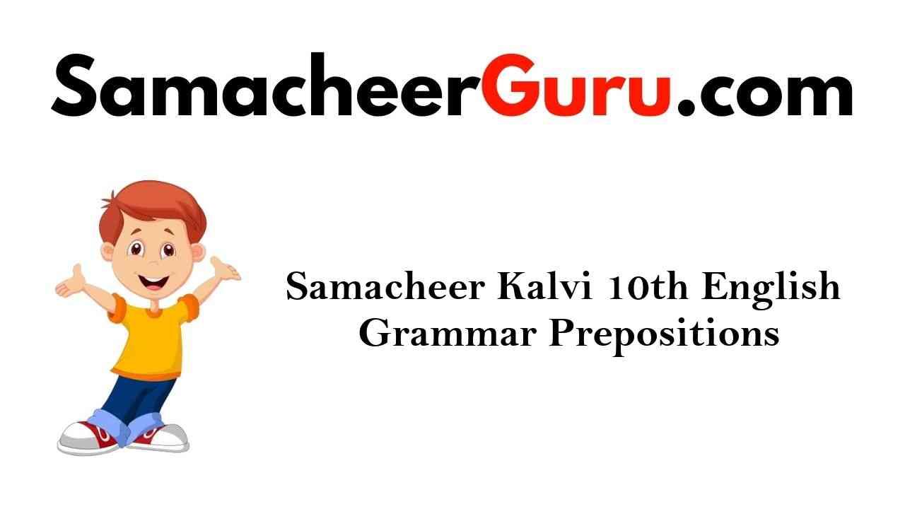 Samacheer Kalvi 10th English Grammar Prepositions
