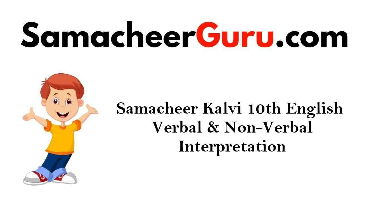 Samacheer Kalvi 10th English Verbal & Non-Verbal Interpretation