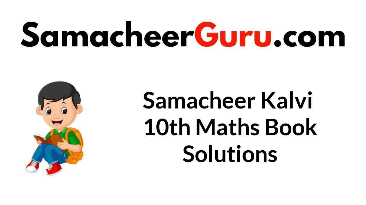 Samacheer Kalvi 10th Maths Book Answers Solutions Guide