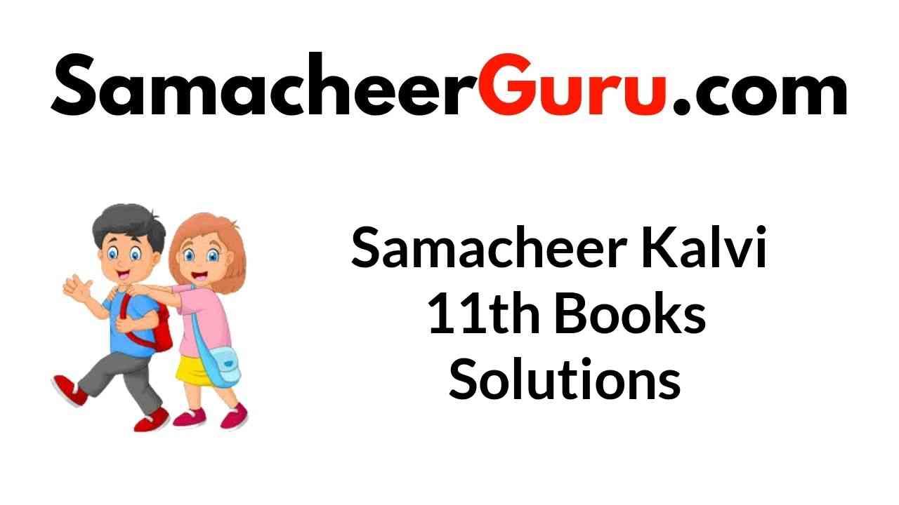 Samacheer Kalvi 11th Books Solutions Guide