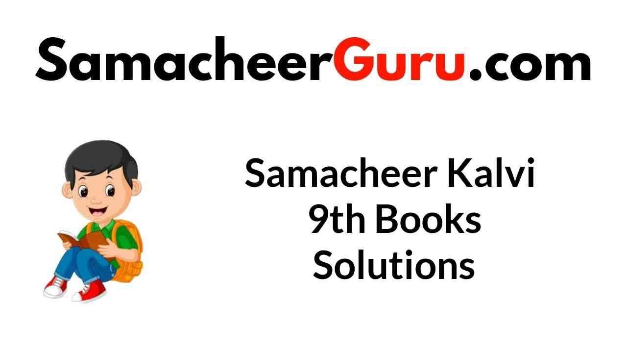 Samacheer Kalvi 9th Books Solutions Guide