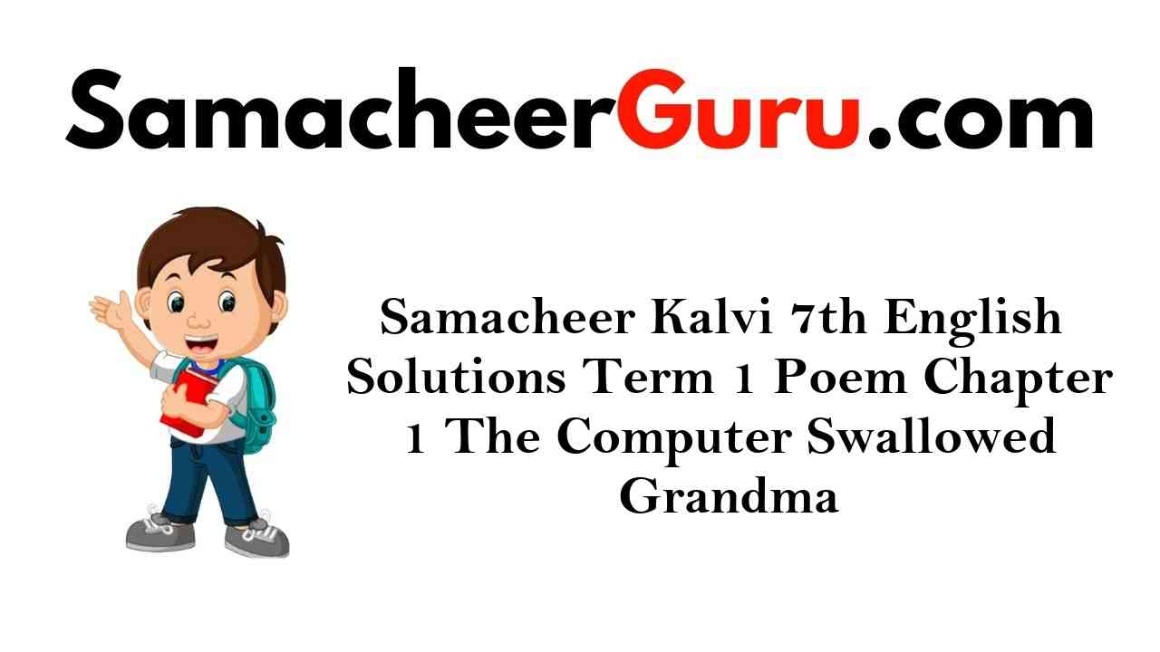Samacheer Kalvi 7th English Solutions Term 1 Prose Chapter 1 Eidgah