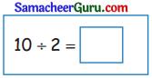 Samacheer Kalvi 3rd Maths Guide Term 3 Chapter 2 எண்கள் 37