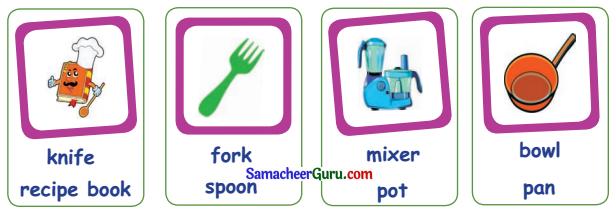 Samacheer Kalvi 3rd English Guide Term 1 Chapter 1 Our Kitchen 1