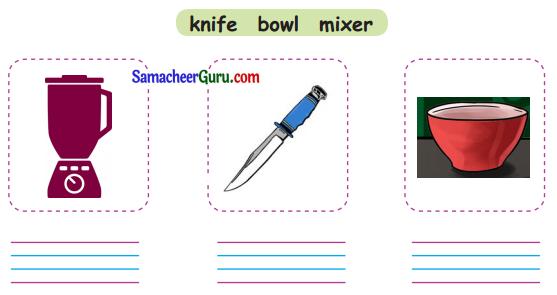 Samacheer Kalvi 3rd English Guide Term 1 Chapter 1 Our Kitchen 30