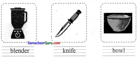 Samacheer Kalvi 3rd English Guide Term 1 Chapter 1 Our Kitchen 31