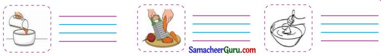 Samacheer Kalvi 3rd English Guide Term 1 Chapter 1 Our Kitchen 9