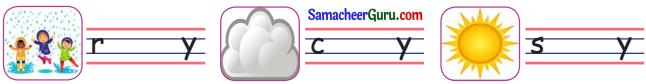 Samacheer Kalvi 3rd English Guide Term 2 Chapter 1 Seasons' Story 26