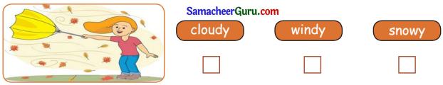 Samacheer Kalvi 3rd English Guide Term 2 Chapter 1 Seasons' Story 39